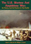 The U.S. Marines And Amphibious War