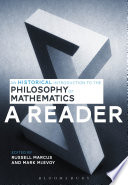 An Historical Introduction to the Philosophy of Mathematics  A Reader
