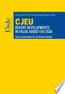 CJEU   Recent Developments in Value Added Tax 2016