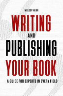 Writing And Publishing Your Book book