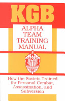Kgb Alpha Team Training Manual