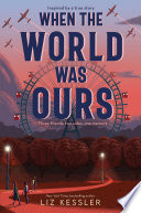 When the World Was Ours Book PDF