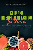 Keto And Intermittent Fasting For Women