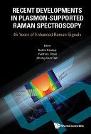 Recent Developments In Plasmon-supported Raman Spectroscopy: 45 Years Of Enhanced Raman Signals