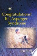 Congratulations  It s Asperger Syndrome