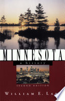 Minnesota A History Second Edition States And The Nation
