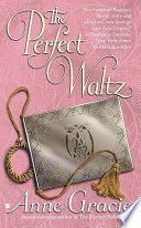 The Perfect Waltz : to a crashing halt when he...