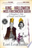The King Of Halloween Miss Firecracker Queen