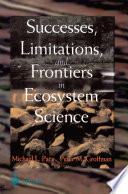 Successes  Limitations  and Frontiers in Ecosystem Science