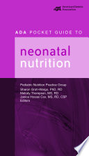 ADA Pocket Guide to Neonatal Nutrition