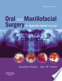 Oral and Maxillofacial Surgery E Book