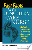 Fast Facts for the Long Term Care Nurse