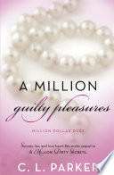 A Million Guilty Pleasures