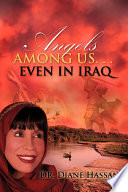 Angels Among Us. . .Even in Iraq A Prominent Member Of Saddam Hussein S