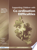 Supporting Children with Motor Co ordination Difficulties