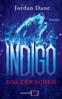 Indigo - Das Erwachen