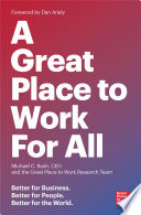 A Great Place To Work For All : defined by speed, social technologies,...