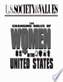 The Changing Roles of Women in the United States