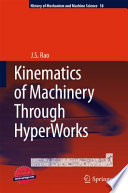 Kinematics of Machinery Through HyperWorks