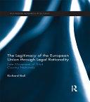 The Legitimacy of The European Union through Legal Rationality