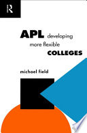 APL  Developing more flexible colleges