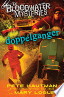 The Bloodwater Mysteries  Doppelganger