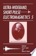 Ultra Wideband  Short Pulse Electromagnetics 5
