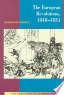 The European Revolutions  1848 1851