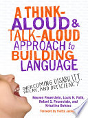 A Think Aloud and Talk Aloud Approach to Building Language