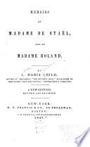 Memoirs Of Madame De Staël, And Of Madame Roland. ... : ...