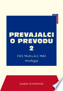 Prevajalci o prevodu 2. Od J. Modra do J. Milič