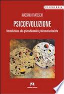 Psicoevoluzione  Introduzione alla psicodinamica psicoevoluzionista