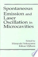 Spontaneous Emission and Laser Oscillation in Microcavities