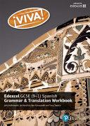 Viva  Edexcel GCSE Spanish Grammar and Translation Workbook