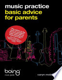 Music Practice   Basic Advice for Parents