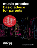 Music Practice : Basic Advice for Parents