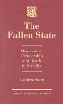 The fallen state: dissonance, dictatorship, and death in Somalia