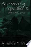 Surviving Population X  The Early Days