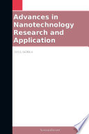 Advances in Nanotechnology Research and Application  2011 Edition