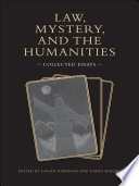 Ebook Law, Mystery, and the Humanities Epub Logan Atkinson,Diana Majury Apps Read Mobile