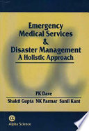 Emergency Medical Services and Disaster Management: A Holistic Approach