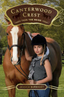 Take The Reins : campus of the elite canterwood crest academy,...