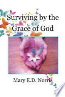 Surviving by the Grace of God