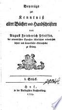 Beyträge zur Kenntnisz alter Bücher und Handschriften