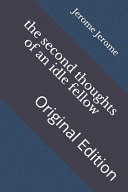 The Second Thoughts of an Idle Fellow Book PDF