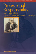 Professional Responsibility and Regulation