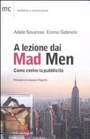 A lezione dai Mad Men  Come evolve la pubblicit