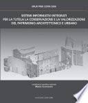 Sistemi Informativi Integrati per la tutela  la conservazione e la valorizzazione del Patrimonio Architettonico Urbano
