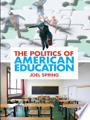 The Politics of American Education
