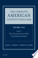 The Complete American Constitutionalism  Volume Five  Part I